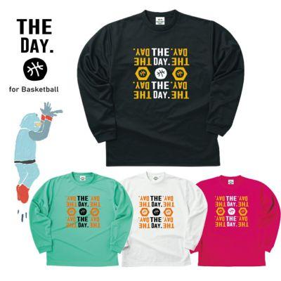 バスケットボール長袖Tシャツ「THE DAY for Basketball」
